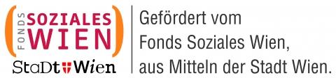 Gefördert vom Fonds Soziales Wien, aus Mitteln der Stadt Wien